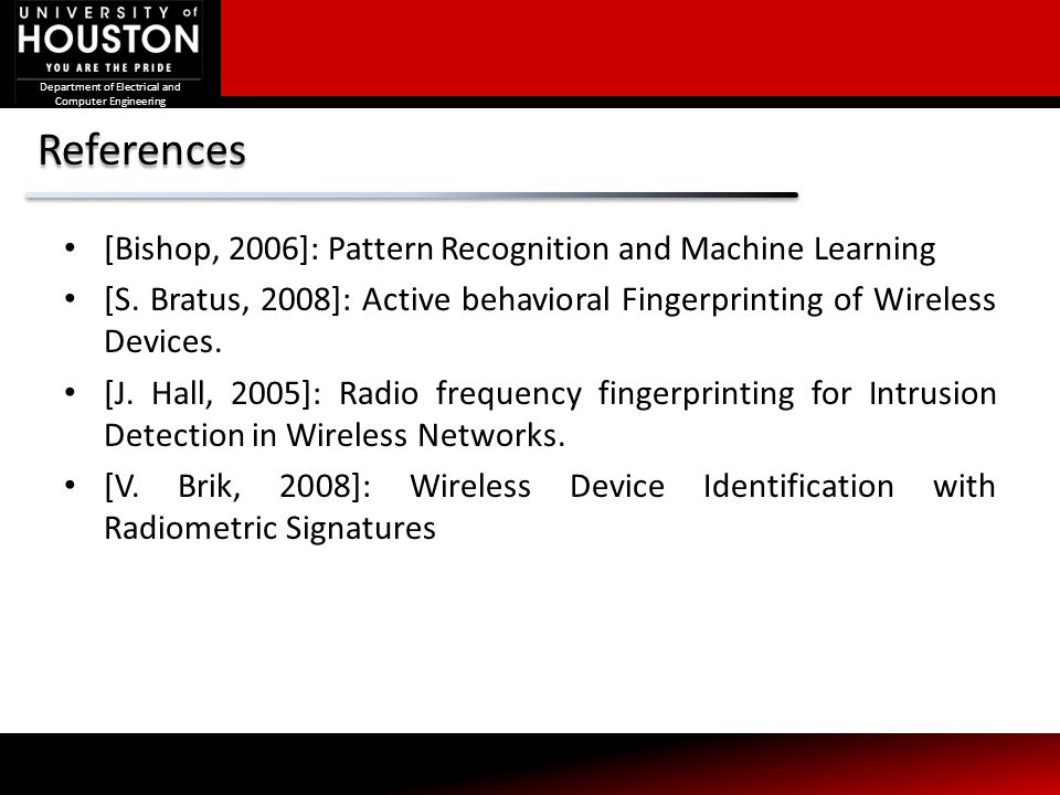 References [Bishop, 2006]: Pattern Recognition and Machine Learning
